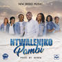 New Breed Music | Ntwaleniko Pambi
