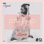 Ziyase | Fed Up