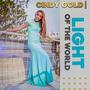 Cindy Gold | Light of the World & Your Love is Enough [Double Release]