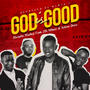 Mazuba | God Is Good (feat. JD, Mbuto & Yellow Dove)