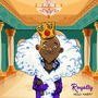 Holy Harry | Royalty Feat. Kiki, Sage Reloaded & Teazy