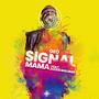 gEO | Signal Mama Ft. Julius Malema
